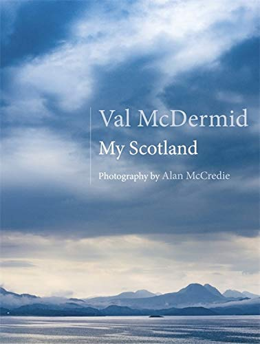 My Scotland Val McDermid
